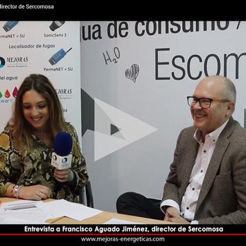 Entrevista Francisco Aguado Jiménez, director de Sercomosa. akwaMetric Mejoras Energéticas